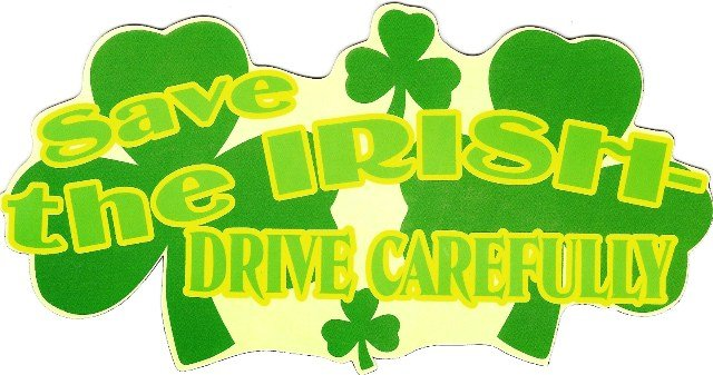Image 0 of Car Magnet/Sticker Save The Irish Drive Carefully